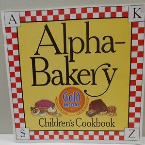 Alpha Bakery Children's Cookbook Gold Medal Paperback Book NICE CONDITION!