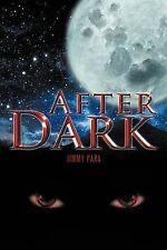 After Dark, Para, Jimmy, Very Good, Paperback