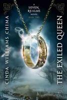 THE EXILED QUEEN - CHIMA, CINDA WILLIAMS - NEW PAPERBACK BOOK