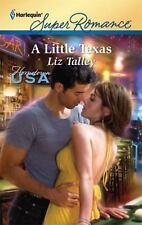A Little Texas (Harlequin Super Romance), Liz Talley, 037371680X, Book, Good