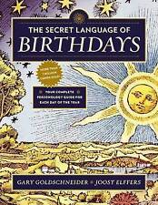 The Secret Language of Birthdays: Your Complete Personology Guide for Each Day o