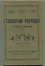 l'Education Physique à l'Ecole Primaire illustré par Sim Bouglé éd. SUDEL 1940