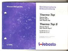 Betriebsanleitung Webasto Standheizung Zusatzheizung Thermo Top Wasser-Heizgerät