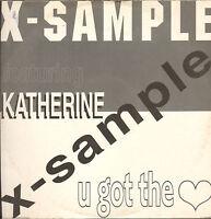x-Sample Featuring Katherine – U Got The Love - 19992 LED Records – LED 2005