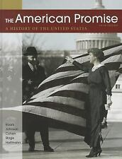 The American Promise : A History of the United States by Sarah Stage,5th Edition