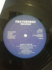 "CHUCK BROWN ""Back It on Up"" FEATHERBED killer boogie funk 12"" single ~ NICE!"