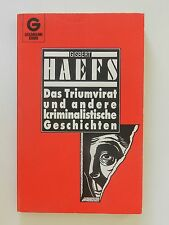 Gisbert Haefs Das Triumvirat und andere kriminalistische Geschichten Goldmann