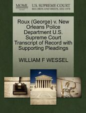 Roux (George) v. New Orleans Police Department . WESSEL, F.#