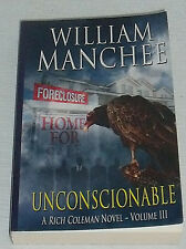 Unconscionable Book by William Manchee Paperback NEW
