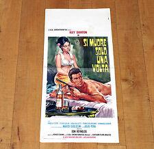 SI MUORE SOLO UNA VOLTA locandina poster Ray Danton Gallotti Massage Gun G73