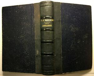 1849 J.J ROUSSEAU *JOLIE RELIURE + SUPERBES GRAVURES* LES CONFESSIONS LIVRE BOOK