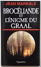 Brocéliande et l'énigme du Graal-J.Markale-Arthur-chevaliers table ronde