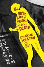 The Mystic Arts of Erasing All Signs of Death: A Novel-ExLibrary