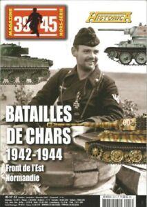 Magazine 39-45 Heimdal : Historica H.S.: Batailles de chars 1942-1944.