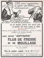 Publicité  COPYRAPID Ancêtre du Photocopieur avocat Juge Judge  ad  1913 - 3j