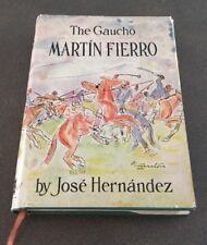 The Gaucho Martin Fierro Jose Hernandez 1960 Hardcover