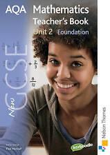New AQA GCSE Mathematics Unit 2 Foundation Teacher's Book by H. Prior, June Hai…