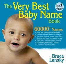 The Very Best Baby Name Book: 60,000+ Baby Names, lists of most popular names, c