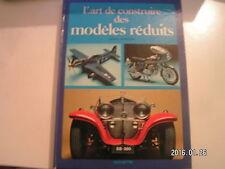 *** L'art de construire des modèles réduits