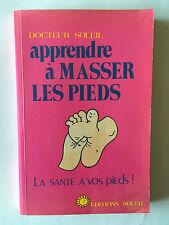 APPRENDRE A MASSER LES PIEDS 1984 DOCTEUR SOLEIL ILLUSTRE