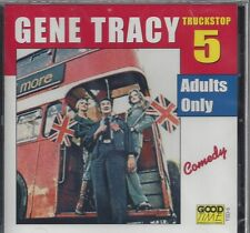 "GENE TRACY Truckstop ADULTS ONLY  Comedy Championship ""Farting"" Contest NEW  CD"