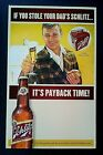 """2010 Schlitz Beer Cardboard Advertising Counter Display Sign """"It's Payback Time"""""""