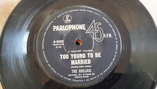 Too Young To Be Married The Hollies 45 RPM 7 inch vinyl v/good Condition