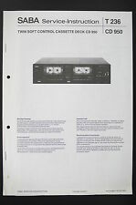 SABA Cassette Deck CD 950 Service-Instruction/Manual/Diagram/Schaltplan o87