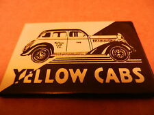 "YELLOW CABS MAGNET, NEW,3"" X 2"""