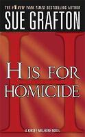 """H"" is for Homicide: A Kinsey Millhone Novel [Kinsey Millhone Alphabet Mysteries"