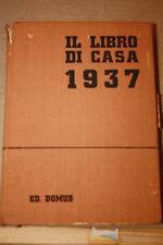 Il libro di casa  edizione Domus 1937