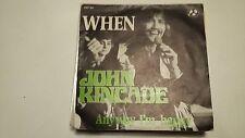 45T JOHN KINCADE-WHEN---