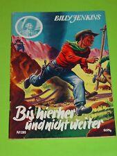 BILLY JENKINS - ROMANHEFT NR. 285 - BIS HIERHER UND NICHT WEITER / UTA / Z1-2