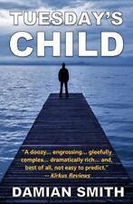 Tuesday's Child, Smith, Damian, Acceptable Book