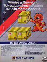 PUBLICITÉ CRÉDIT LYONNAIS VENDRE A NEW-YORK AVEC LA MÊME BANQUE PARLEZ-EN LION