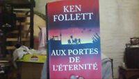 Aux portes de l'éternité de FOLLETT, Ken   Livre   d'occasion