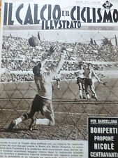 IL CALCIO ILLUSTRATO N 9 1960 GOL HAMRIN FIORENTINA ROMA PANETTI STADIO OLIMPICO
