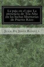 LA PAJA EN EL OJO/ THE STRAW IN THE EYE - BONILLA, JUAN BAUTISTA DE JES·S/ VARGA