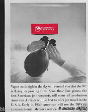 AMERICAN AIRLINES BOEING 707 COMING EARLY 1959 VAPOR TRAILS IN SKY 1957 AD