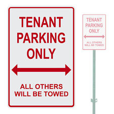 """TENANT PARKING ONLY ALL OTHERS WILL BE TOWED HEAVY DUTY ALUMINUM SIGN 10"""" x 15"""""""