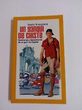 Livre UN YANKEE BLAGUE Ramon Aranguena 2003