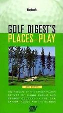 Golf Digest's Places to Play: The Results of the Latest Player Ratings of 5,000