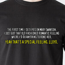 I'd Do anything to bone her. Yea that's a special feeling Dumber Funny T-Shirt