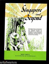 SINGAPORE AND BEYOND - The Story of the 2/20 Battalion AIF in WW II, HB/dj