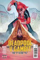 Deadpool v Gambit #5 NM 1st Print Marvel Comic 2016 ships in T-Folder