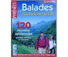 Collectif - Pyrénées Magazine spécial - Balades et randonnées - été 2000 -