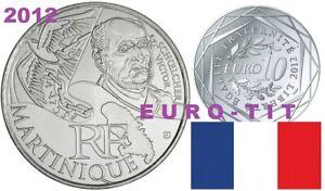 10   EURO   REGION   COMMEMORATIVE    2012      MARTINIQUE    ARGENT   2012