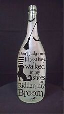 witch dont judge ridden broom Halloween spider light recycled wine bottle lamp
