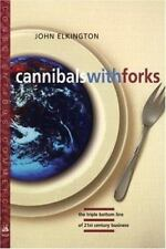 Cannibals with Forks: The Triple Bottom Line of 21st Century Business (The