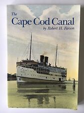 The Cape Cod Canal by Robert H. Farson (1993, Paperback, Revised) Signed